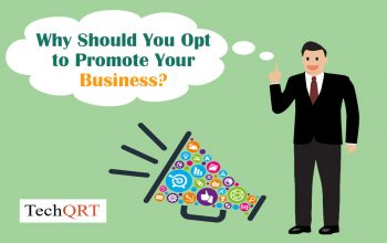 Why should you opt to promote business?