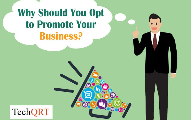 Why should u opt to promote your business