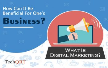 What is Digital Marketing? How can it be beneficial for one's Business?
