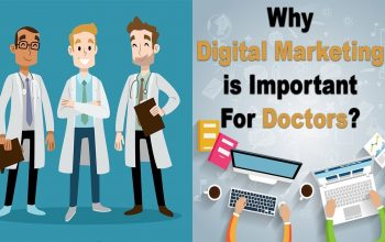 How Digital Marketing in Lucknow (Or other metro cities) is a necessary element for doctors?