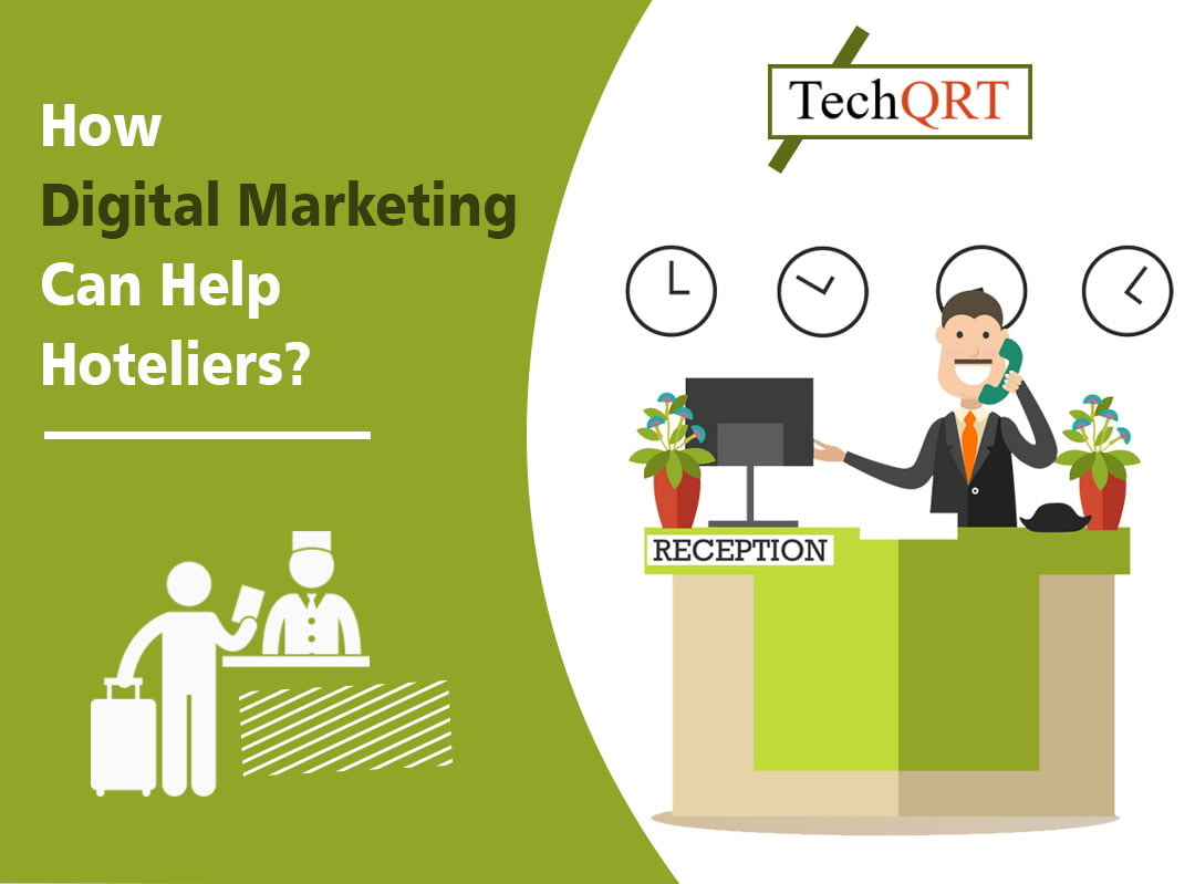 HOW DIGITAL MARKETING CAN HELP HOTELIERS
